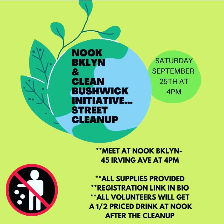 Flyer for Nook and Clean Bushwick Initiative's Saturday cleanup.
